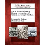 The St. Joseph's College Minerva: A Repository of National and Foreign Literature