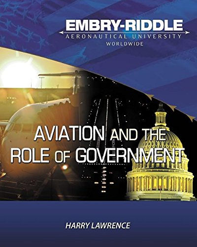 Embry Riddle Aeronautical University Version of Aviation and the Role of Government PDF Download Free