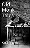 Old Monk Tales
