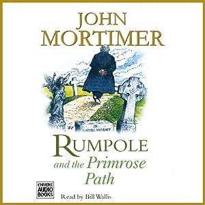 Rumpole and the Primrose Path | [John Mortimer]