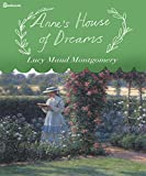 Annes House of Dreams (Illustrated)
