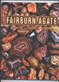 Fairburn agate: Gem of South Dakota (096646401X) by Clark, Roger