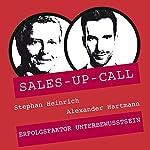 Erfolgsfaktor Unterbewusstsein (Sales-up-Call) | Stephan Heinrich,Alexander Hartmann