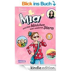 Mia, Band 2: Mia und das M�dchen vom anderen Stern