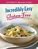 Incredibly Easy Gluten-Free Recipes (Favorite Brand Name)
