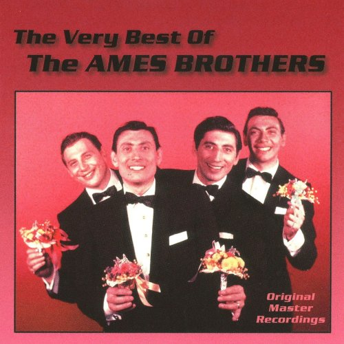 The Very Best of The Ames Brothers