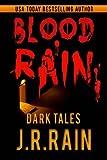Blood Rain: 15 Dark Tales