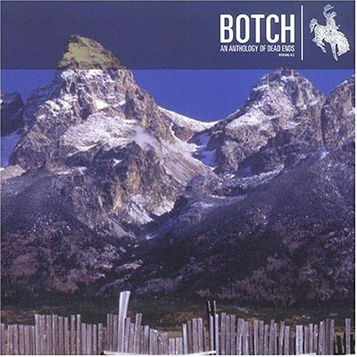 Anthology of Dead Ends by Botch EP edition (2002) Audio CD