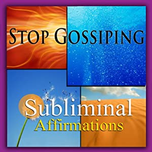 Stop Gossiping Subliminal Affirmations: Don't Be Critical & Being Honest, Solfeggio Tones, Binaural Beats, Self Help Meditation Hypnosis | [Subliminal Hypnosis]