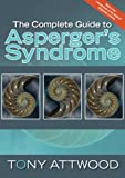 img - for The Complete Guide to Asperger's Syndrome book / textbook / text book