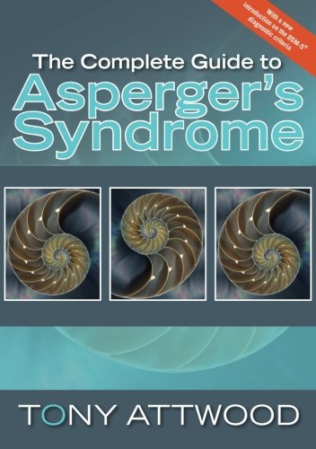The Complete Guide to Asperger's Syndrome