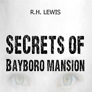 Secrets of Bayboro Mansion Audiobook