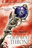 The Gray Wolf Throne (The Seven Realms Series) (0007349092) by Chima, Cinda Williams