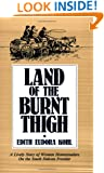 Land of the Burnt Thigh (Borealis Books)