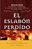 img - for El Eslab n Perdido - en la Teolog a.: Segunda Edici n (Spanish Edition) book / textbook / text book