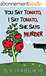 You Say Tomato, I Say Tomato, She Say...