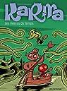 Karma, tome 2 : Les rivières du temps