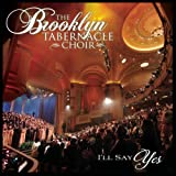 echange, troc Brooklyn Tabernacle Choir - I'll Say Yes