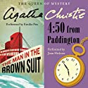 Man in the Brown Suit & 4:50 From Paddington (       UNABRIDGED) by Agatha Christie Narrated by Emilia Fox, Joan Hickson
