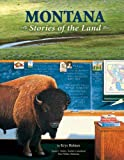 img - for Montana: Stories of the Land book / textbook / text book