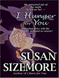 I Hunger for You (Wheeler Large Print Book Series)