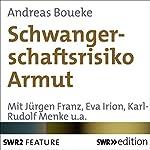 Schwangerschaftsrisiko Armut | Andreas Boueke