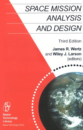 Space Mission Analysis and Design, 3rd edition (Space...