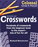 img - for Colossal Grab A Pencil  Book of Crosswords book / textbook / text book