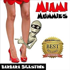 Miami Mummies Audiobook