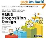 Value Proposition Design: Entwickeln...