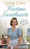 Wartime Sweethearts: (Sweet Sisters #1) (Sweet Sisters Trilogy)