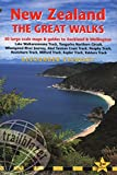 img - for New Zealand - The Great Walks: Includes Auckland & Wellington City Guides (Trailblazer the Great Walks) book / textbook / text book