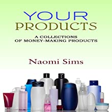 Make Money Selling Your Product: A Collection of Money Making Products; Sell Your Products, Sell Your Stuff Online, Branding, How to Brand Yourself, How to Brand Your Business, Online Selling Sites (       UNABRIDGED) by N Sims Narrated by Rozanne Devine