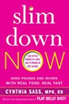 Slim Down Now: Shed Pounds and Inches...