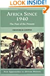 Africa since 1940: The Past of the Pr...