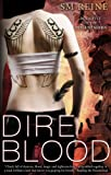 Dire Blood (#5) (The Descent Series)