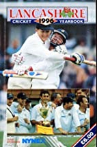 Lancashire Cricket Yearbook 1996 by Rev…