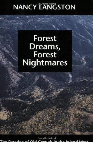 Forest Dreams, Forest Nightmares: The Paradox of Old...