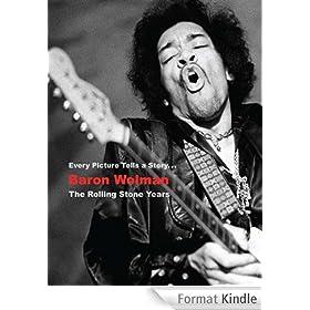 Baron Wolman: The Rolling Stone Years