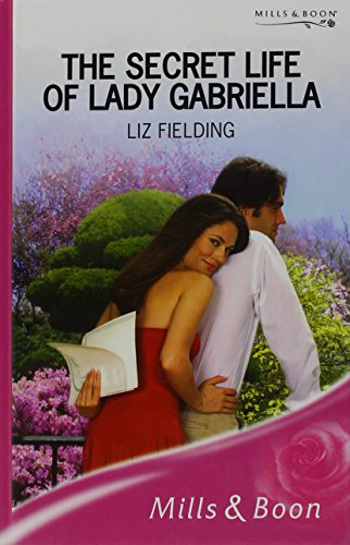 The Secret Life of Lady Gabriella