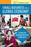 img - for Small Business in a Global Economy [2 volumes]: Creating and Managing Successful Organizations book / textbook / text book