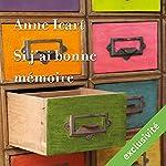 Si j'ai bonne mémoire | Anne Icart