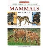 Field Guide to the Larger Mammals of Africa price comparison at Flipkart, Amazon, Crossword, Uread, Bookadda, Landmark, Homeshop18