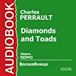 Diamonds and Toads [Russian Edition] | Charles Perrault