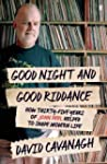 Goodnight and Good Riddance: How Thir...