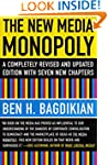 The New Media Monopoly: A Completely...