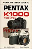 David Kilpatrick Pentax K-1000 and P30N/P3N (Hove User's Guide)