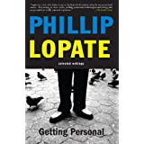 Getting Personal: Selected Essays ~ Philip Lopate