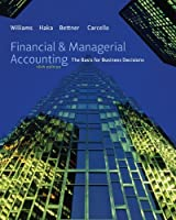 Financial & Managerial Accounting, 16th Edition