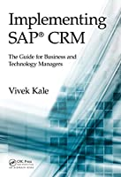 Implementing SAP CRM: The Guide for Business and Technology Managers Front Cover